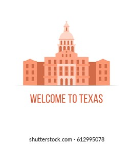 Welcome to Texas - vector illustration Capitol icon, travel attraction, flat style design element