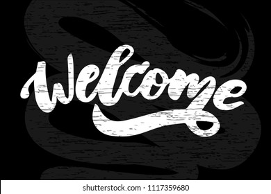 Welcome text lettering calligraphy phrase black chalkboard