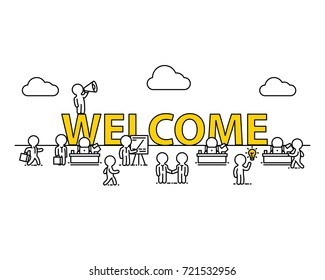 Welcome text work office with people. Vector illustration