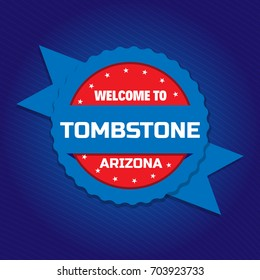Welcome to Tombstone badge