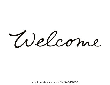 Welcome vector lettering. Handwritten text label. Freehand typography design