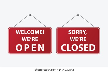 Welcome we are open and sorry we are closed board shop