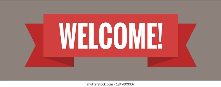 Welcome web banner, sign. Vector illustration. White lettering on red welcome transporant. Text with ribbon banners business isolated on a brown background.