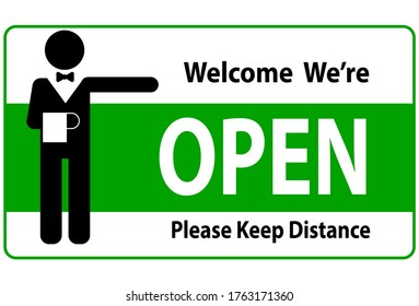 Welcome we're open and please keep distance vector text with a man sign. we're open. we are open again. re-opening. please come in. we're open again.  grand opening.sticker, banner,label