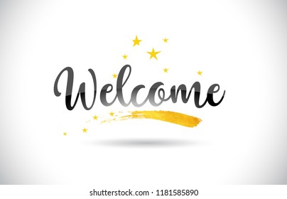 Welcome Word Text with Golden Stars Trail and Handwritten Curved Font Vector Illustration.