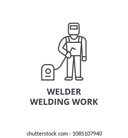 welder, welding work vector line icon, sign, illustration on background, editable strokes