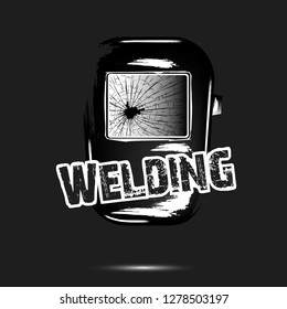 Welding and abstract mask of a welder. Logo welding design template. Grunge style. Black background. Vector illustration