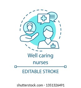 Well caring nurses concept icon. Healthcare assistance. Follow doctor recommendations. Patient help. Nursing service idea thin line illustration. Vector isolated outline drawing. Editable stroke