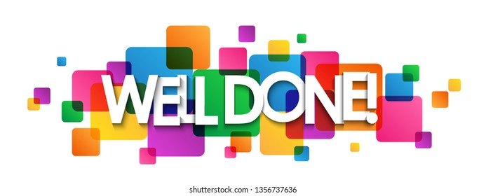 WELL DONE! colorful typography banner