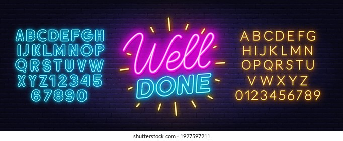 Well done neon quote on brick wall background.