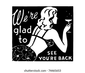 We're Glad To See You're Back 3 - Retro Ad Art Banner