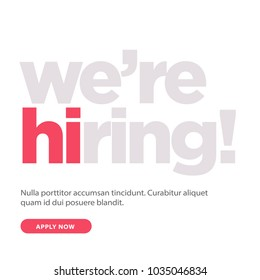 We're Hiring Typography with Hi Standing Out Concept Template Text Box Design