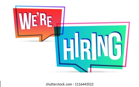 We're hiring. Vector flat illustration on white background with speech bubble.