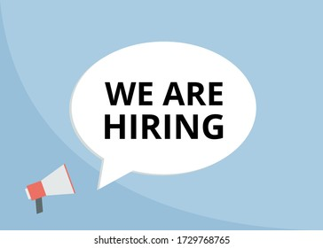 We're hiring vector. Human resource and business concept. Megaphone with speech bubble. Flat design on light blue background.