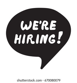 We're hiring! Vector lettering, hand drawn illustration on white background.