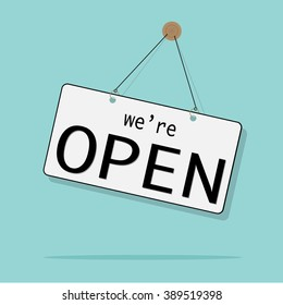 We're open sign. Flat design for business financial marketing banking advertisement office people life property stock fund commercial background in minimal concept cartoon illustration.