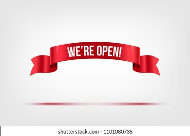 We're open text on red ribbon isolated on gray. Vector illustration.