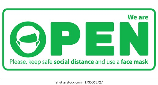 WE'RE OPEN Vector illustration of green sign after quarantine for coronavirus outbreak concept. Please wear a face mask and keep safe social distance to protect from Covid-19