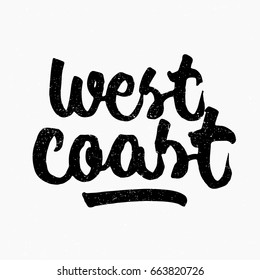 West coast. Ink hand lettering. Modern brush calligraphy. Handwritten phrase. Inspiration graphic design typography element. Cute simple vector sign.