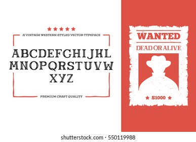 Western Alphabet Font Design with Wanted Poster Old Style Vintage Type