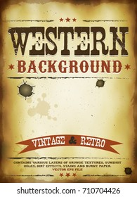 Western Grunge Poster/ Illustration of a vintage old western poster template, with layers of grunge textures, dirt effects, gunshot holes, stains and burnt paper