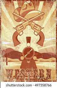 Western movie grunge vintage card or poster with desert landscape, train, guns and hat.