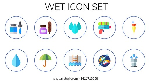 wet icon set. 10 flat wet icons.  Collection Of - pipette, drop, ink, umbrella, pool, water gun, sprinkler