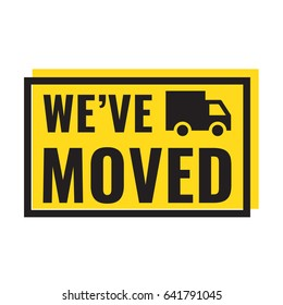 We've moved. Badge with truck icon. Flat vector illustration on white background.