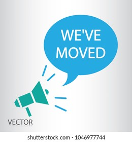 We've moved icon vector - vector megaphone sign - bobble speak icon