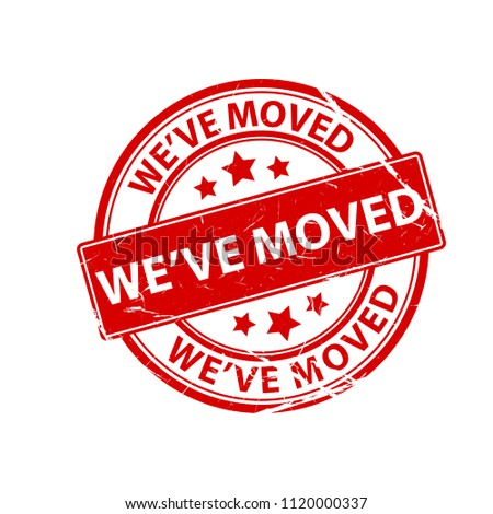 Weve Moved Stamp Moving Office Sign Clipart Image Isolated On White Background