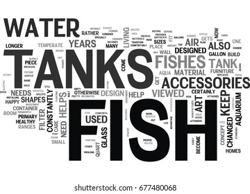 WHAT THE FUSS ABOUT FISH TANKS TEXT WORD CLOUD CONCEPT