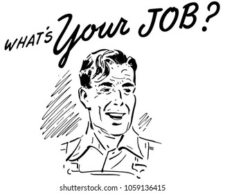 Whats Your Job Retro Guy - Clip Art Illustration