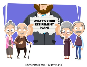 Whats your retirement plan poster vector illustration. Cartoon smiling two elderly couples standing near man with banner. Pension savings and planning concept