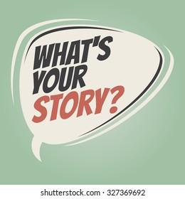 what's your story retro speech bubble