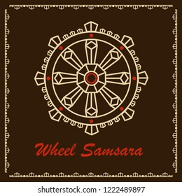 Wheel Samsara Oriental Sacral Religious Symbol Reincarnation Cycle Death Rebirth . The wheel of law, Dharma - the main symbol of Buddhism