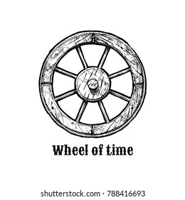 Wheel of time. Antique wooden spoked wheel, ink hand drawn illustration.