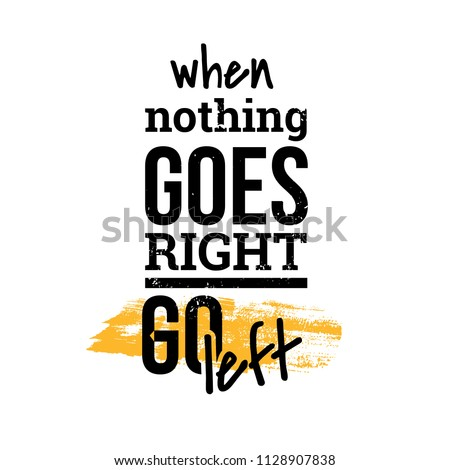 When Nothing Goes Right Motivational Quotes Stock Vector Royalty