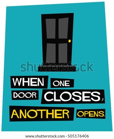 When One Door Closes Another Opens Stock Vector Royalty Free
