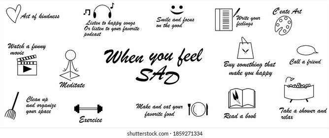 when you feel sad, there are many things you can do to feel better. stay positive. vector illustration