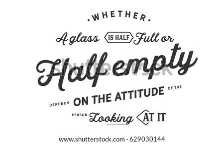 Whether Glass Half Full Half Empty Stock Vector Royalty Free