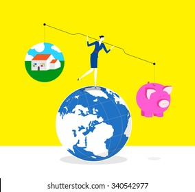 Which one is more important?-A business woman is trying to keep balance and stand on a earth, she lifts up lever,one side is a piggy bank and the other is a house.