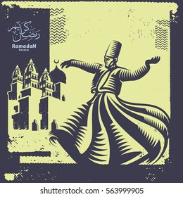 Whirling Dervish sufi religious dance. Ramadan kareem Traditional Arabic Calligraphy and classic mosque silhouette background. Isolated. Suitable for any print and on-line media need.