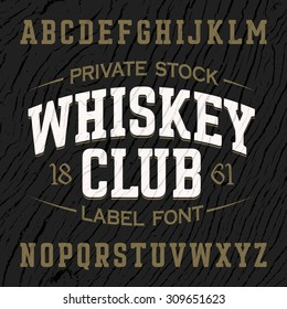Whiskey Club vintage style label font with sample design. Vector.