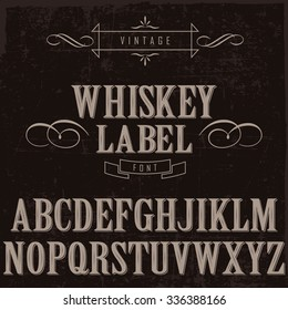 Whiskey label font and sample label design with decoration/ Vintage typeface