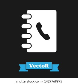 White Address book icon isolated on black background. Notebook, address, contact, directory, phone, telephone book icon.  Vector Illustration