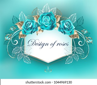 White banner, decorated with turquoise roses with leaves of white gold on turquoise background.