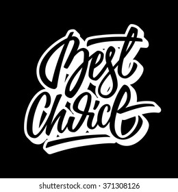 White Best Choice Handmade Lettering Graffiti Style Italic Calligraphy With Outline And 3d Block Blended