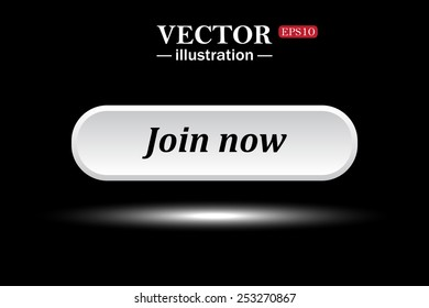 White button on a black background. button for a site. Join now. Vector illustration, EPS 10