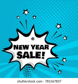 White comic bubble with NEW YEAR SALE word on blue background. Comic sound effects in pop art style. Vector illustration.