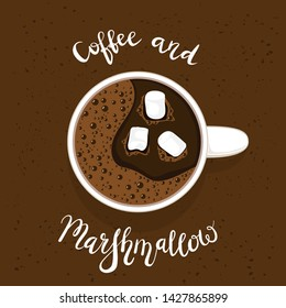 White cup of coffee or espresso with marshmallows, top view. White lettering Coffee and Marshmallow on brown grunge background. Theme of morning beverage for advertising poster, banners, illustration